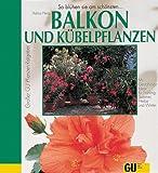 img - for Balkon- und K belpflanzen. book / textbook / text book
