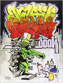 Graffiti Coloring Book: Uzi Wufc: 9789185639083: Amazon.com: Books