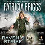 Raven's Strike (       UNABRIDGED) by Patricia Briggs Narrated by Jennifer James Bradshaw