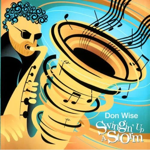 Don Wise - 2005 - Swingin\' Up a Storm