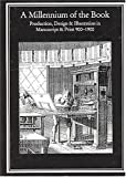 img - for A Millennium of the Book: Production, Design and Illustration in Manuscript and Print, 900-1900 (Publishing Pathways) book / textbook / text book