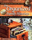 img - for By Ann Carter Fleming The Organized Family Historian: How to File, Manage, and Protect Your Genealogical Research and Heir book / textbook / text book