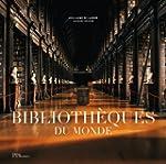 Biblioth�ques du monde