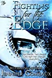 Fighting for the Edge (Edge #3)
