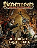 Pathfinder RPG: Ultimate Equipment (Pathfinder Roleplaying Game)