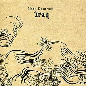 Mark Deutrom - Iraq