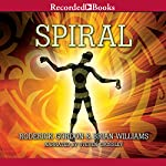 Spiral: Tunnels, Book 5 | Roderick Gordon,Brian Williams