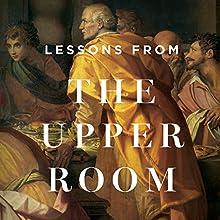 Lessons from the Upper Room Teaching Series Lecture Auteur(s) : Sinclair B. Ferguson Narrateur(s) : Sinclair B. Ferguson