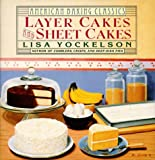Layer Cakes and Sheet Cakes (American Baking Classics) (0060171952) by Yockelson, Lisa