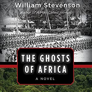The Ghosts of Africa Hörbuch