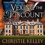 Vexing the Viscount | Christie Kelley