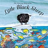 The Amazing Story of the Little Black Sheep