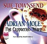 Sue Townsend Adrian Mole: The Cappuccino Years