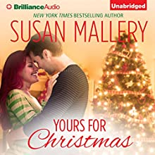 Yours for Christmas (       UNABRIDGED) by Susan Mallery Narrated by Tanya Eby