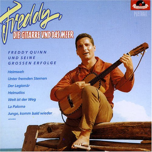 FREDDY QUINN - Die Gitarre und das Meer - Zortam Music