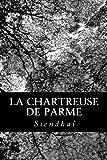 Stendhal La Chartreuse de Parme