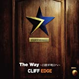 Who are you?-CLIFF EDGE