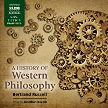 A History of Western Philosophy Audiobook by Bertrand Russell Narrated by Jonathan Keeble