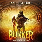 Bunker: Boxed Set (Books 1-3)   Jay J. Falconer