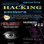Hacking + Malware + Raspberry Pi 2