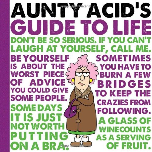 Aunty Acid's Guide to Life PDF