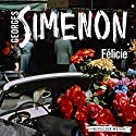 Félicie: Inspector Maigret, Book 25 Audiobook by Georges Simenon, David Coward - translator Narrated by Gareth Armstrong