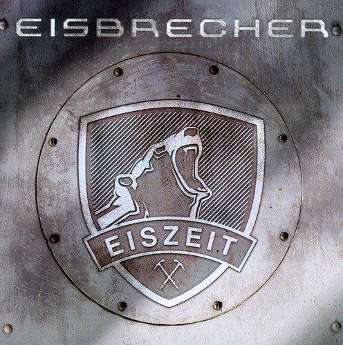 Eiszeit by Eisbrecher (2010-04-19)