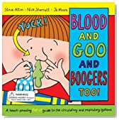 Blood and Goo and Boogers Too!