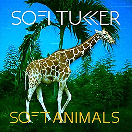 Sofi Tukker - Soft Animals