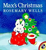 Max's Christmas (Max & Ruby) (0140545638) by Wells, Rosemary