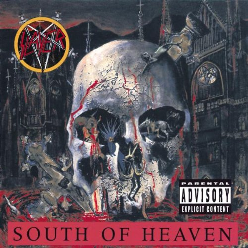 SLAYER - South of Heaven (Remastered) - Zortam Music