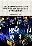Online Marketing With Organic Search Engine Optimization