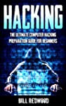 Hacking: Computer Hacking: The Ultima...