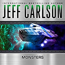 Monsters (       UNABRIDGED) by Jeff Carlson Narrated by Chris Snelgrove