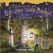 Nur über meine Leiche! (Friedhofstraße 43, 2) | Kate Klise, M. Sarah Klise