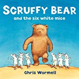 img - for Scruffy Bear and the Six White Mice book / textbook / text book