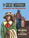 img - for The Great Migration: Journey to the North book / textbook / text book