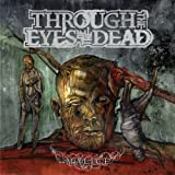 echange, troc Through the Eyes of the Dead - Malice