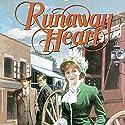 Runaway Heart: Westward Dreams (       UNABRIDGED) by Jane Peart Narrated by Christine Williams