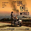 The Girl at the End of the World (       UNABRIDGED) by Richard Levesque Narrated by LC Kane