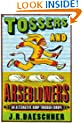 Tossers and Arseblowers: An Alternative Romp Through Europe