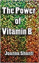 The Power of Vitamin B