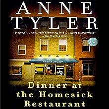 Dinner at the Homesick Restaurant (       UNABRIDGED) by Anne Tyler Narrated by Suzanne Toren