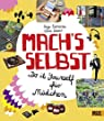 Mach's selbst: Do it yourself f�r M�dchen