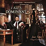 I Am a Dominant | James Collier,Maggie Carpenter
