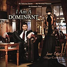 I Am a Dominant Audiobook by James Collier, Maggie Carpenter Narrated by Rob Groves