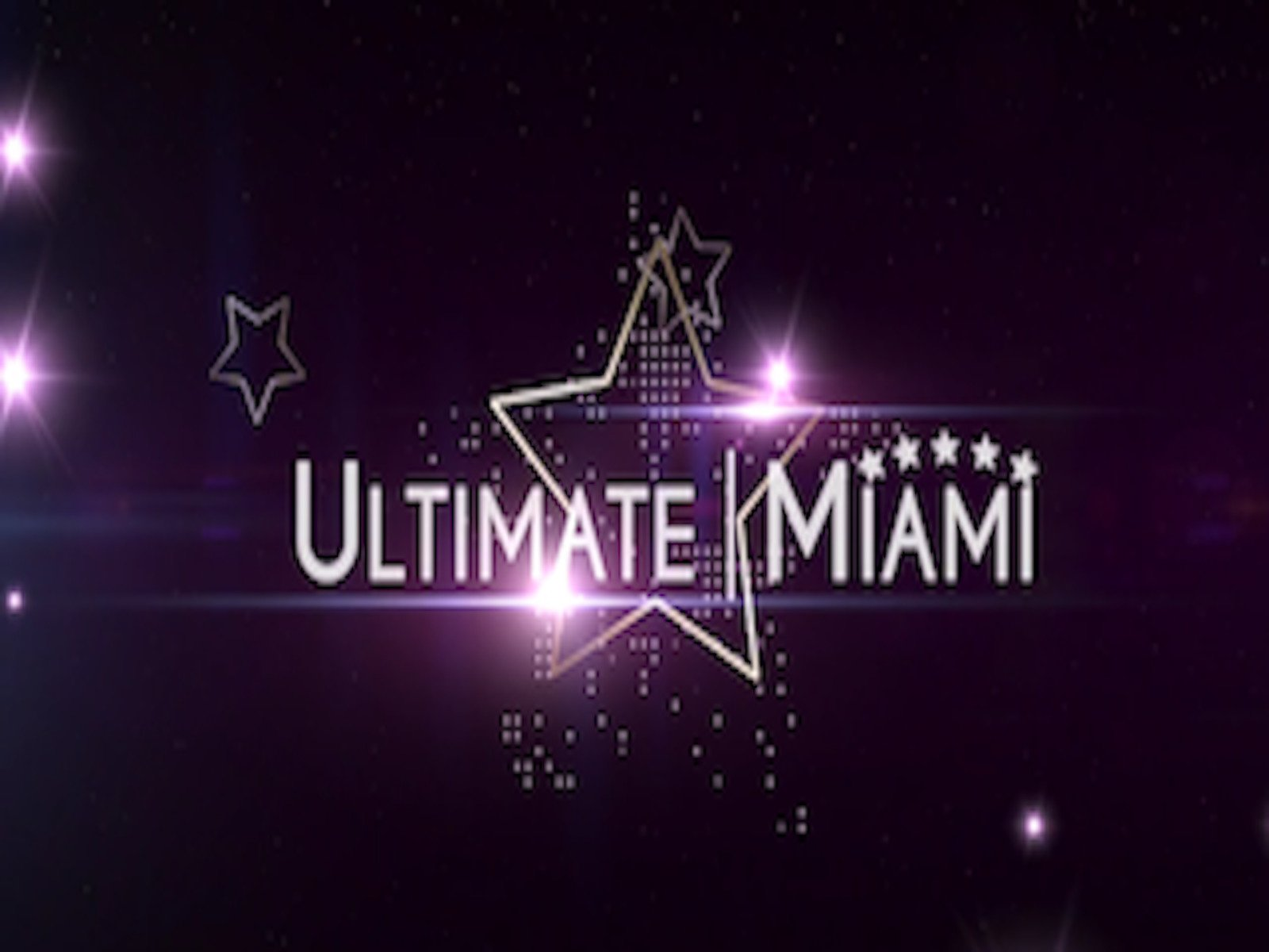 Ultimate Miami - Season 1