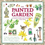 Mary Woodin The Painted Garden: A Year in Words and Watercolours (Courage Inspirations)