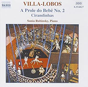 Villa-Lobos: A Prole do Bebe No. 2, Cirandinhas