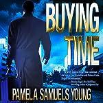 Buying Time: Angela Evans Series No. 1 | Pamela Samuels Young